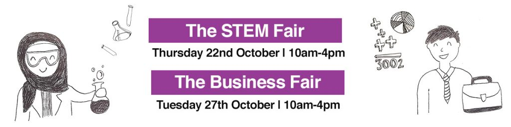 Blog header - it says 'The STEM Fair on Thursday 22nd October from 10am to 4pm' and 'The Business Fair on Tuesday 27th October from 10am to 4pm'